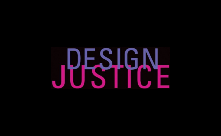 Text: design justice, from the book cover