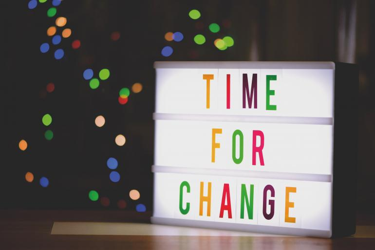 """""""Time for change"""""""