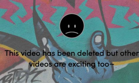 """Image desc: """"This video has been deleted but other videos are exciting too."""""""